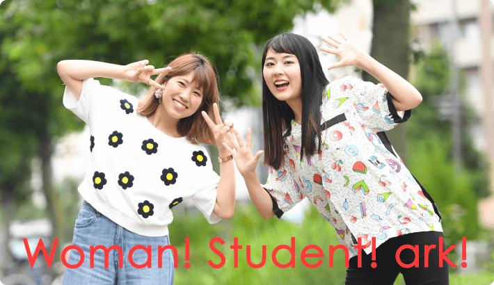 Woman! Student! ark!